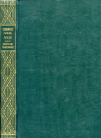 EDIZIONE NAZIONALE DELLE OPERE DI GIOSUE CARDUCCI, VOLUME XXIII, BOZZETTI E SCHERME