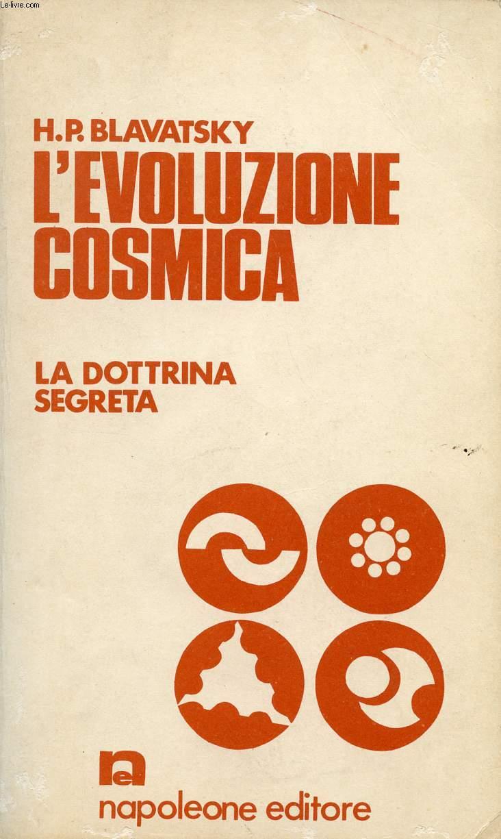 L'EVOLUZIONE COSMICA, LA DOTTRINA SEGRETA / 1