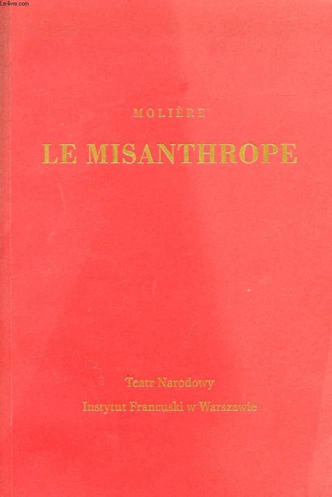 LE MISANTHROPE (MIZANTROP)