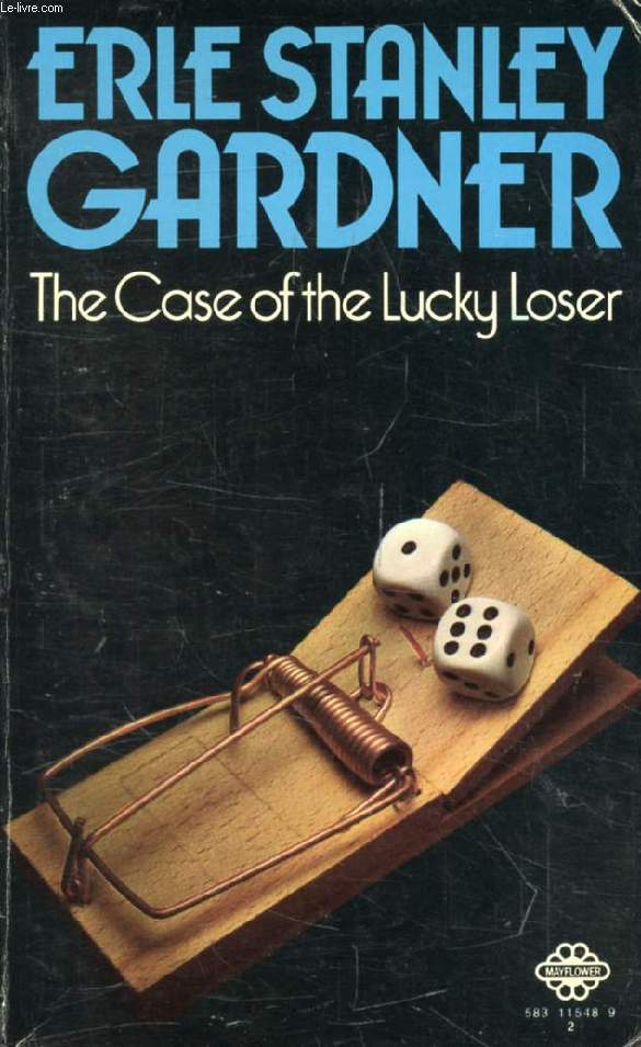 THE CASE OF THE LUCKY LOOSER