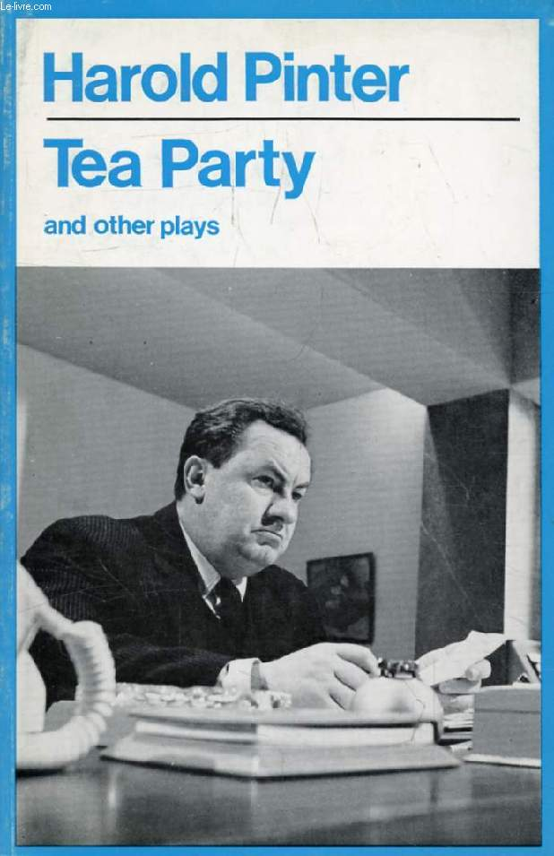 TEA PARTY, And Other Plays