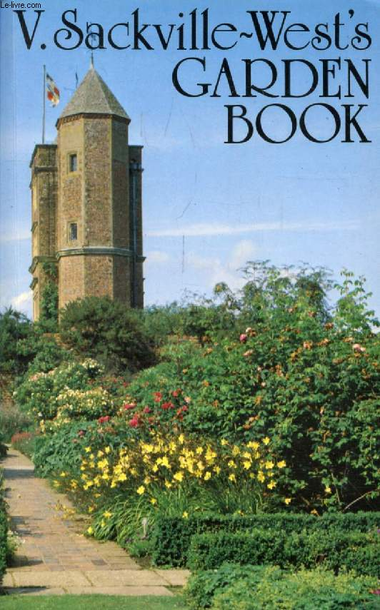 V. SACKVILLE-WEST'S GARDEN BOOK