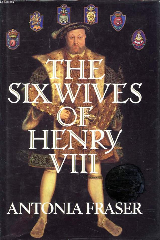 THE SIX WIFES OF HENRY VIII
