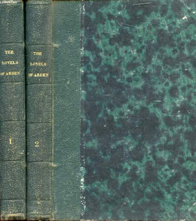 THE LOVELS OF ARDEN, 2 VOLUMES (Collection of British Authors, Vol. 1185-1186)