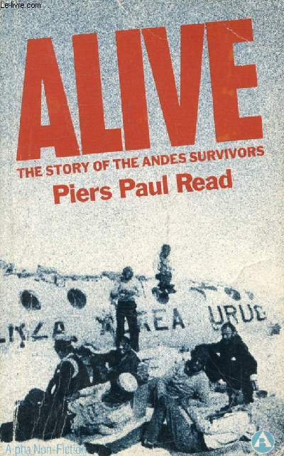 ALIVE, The Story of the Andes Survivors