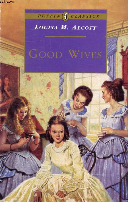 GOOD WIVES (Little Women, Part II)
