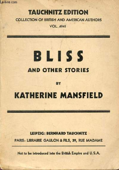 BLISS, AND OTHER STORIES (Collection of British and American Authors, Vol. 4941)