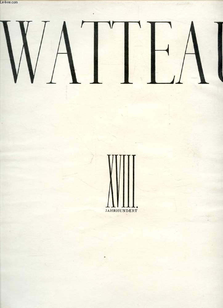 WATTEAU (Die Schätze der Französischen Malerei, XVIII Jahrhundert)