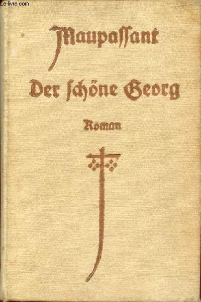 DER SCHÖNE GEORG