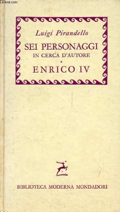 MASCHERE NUDE, SEI PERSONAGGI IN CERCA D'AUTORE, ENRICO IV