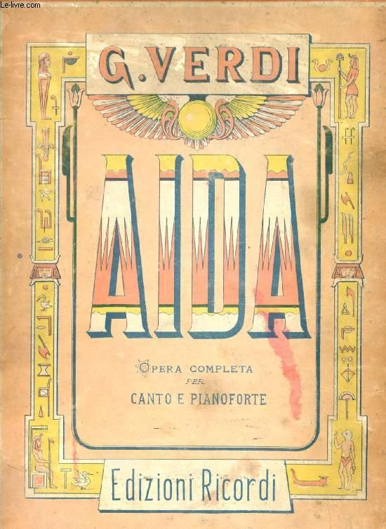 AIDA, Opera in Quattro Atti