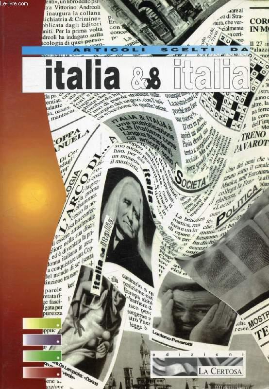 ARTICOLI SCELTI DA ITALIA & ITALIA