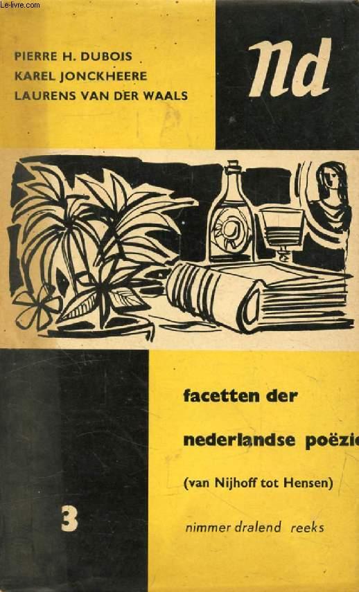 FACETTEN DER NEDERLANDSE POËZIE, Van Martinus Nijhoff tot Herwig Hensen