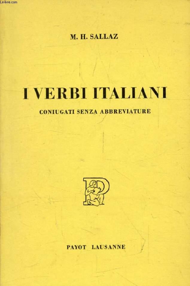 I VERBI ITALIANI, Raccolta ad uso degli Allievi di Lingua Straniera
