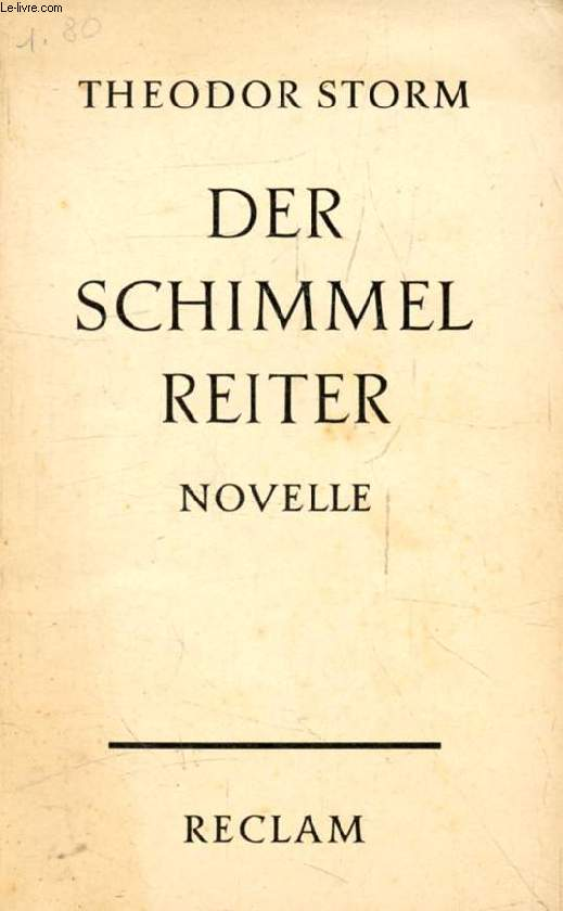DER SCHIMMELREITER, Novelle