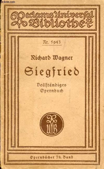 SIEGFRIED, Zweiter Tag aud dem Bühnenfestspiel Der Ring des Nibelungen