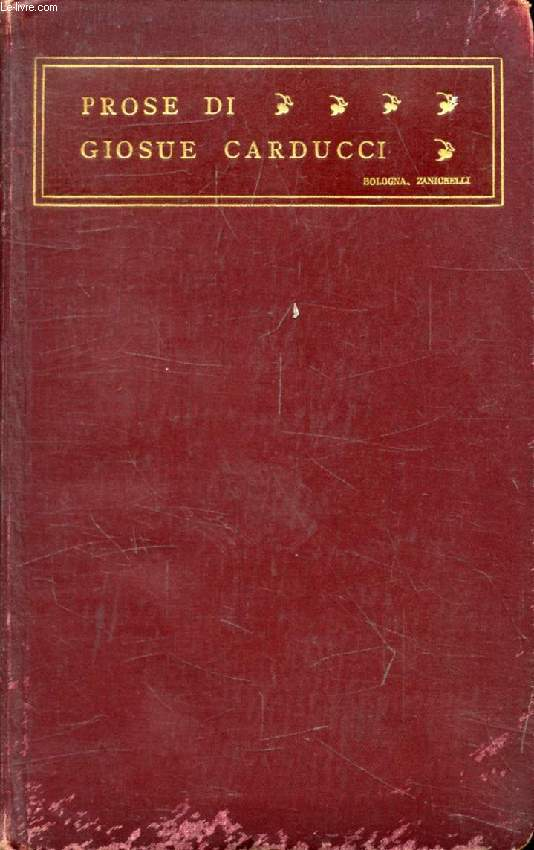 PROSE DI GIOSUE CARDUCCI, 1859-1903