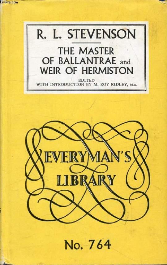 THE MASTER OF BALLANTRAE, WEIR OF HERMISTON