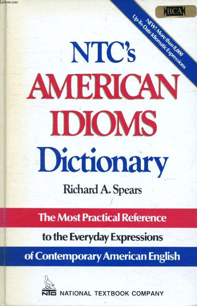 NTC'S AMERICAN IDIOMS DICTIONARY