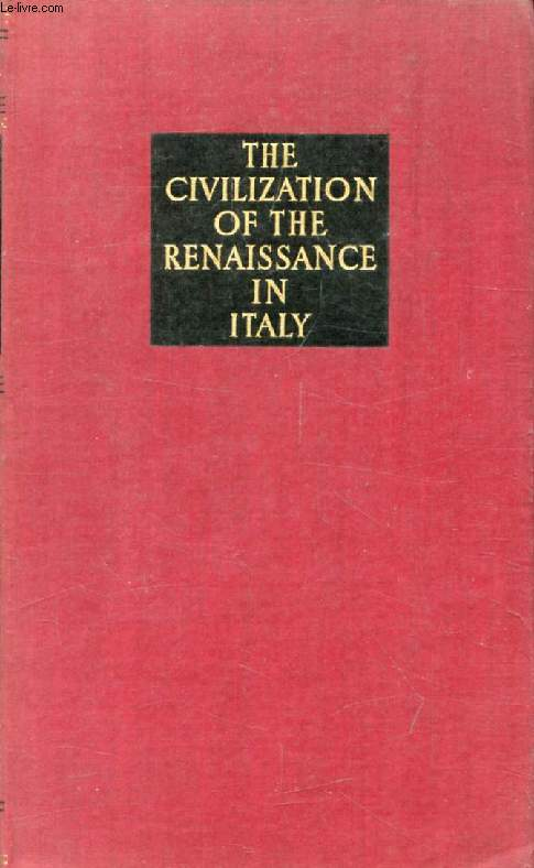 THE CIVILIZATION OF THE RENAISSANCE