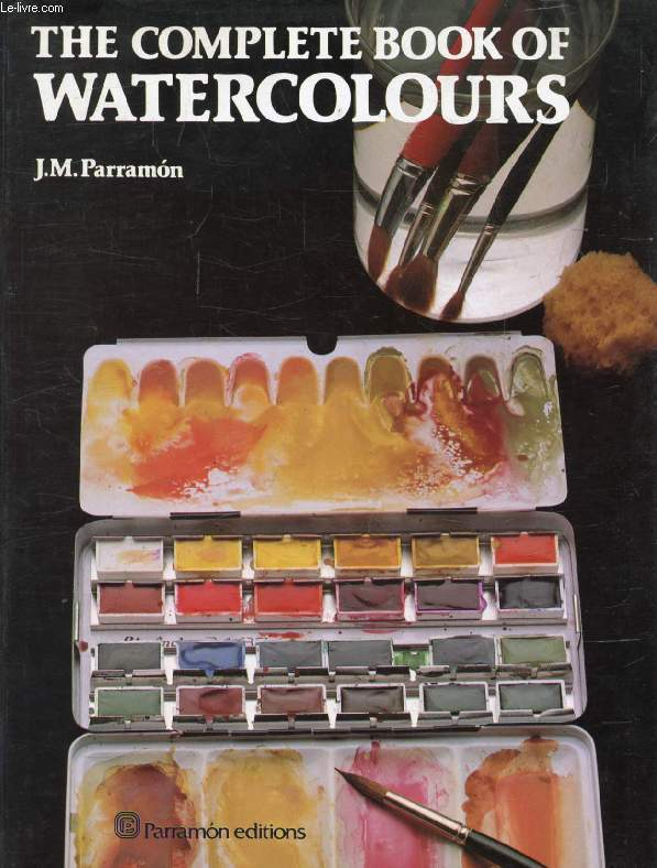THE COMPLETE BOOK OF WATERCOLOURS