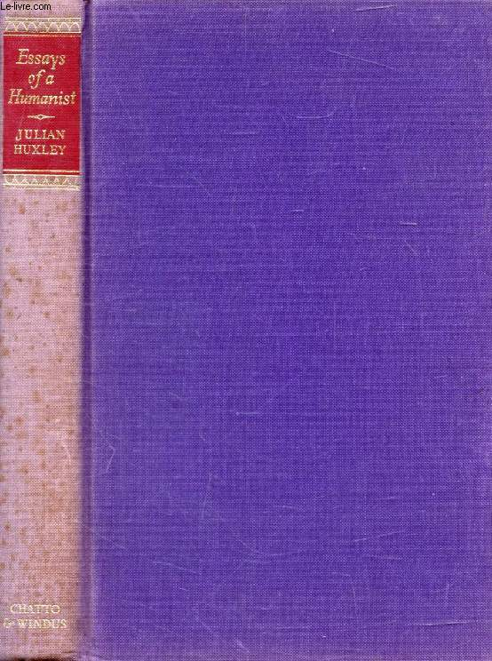 ESSAYS OF A HUMANIST
