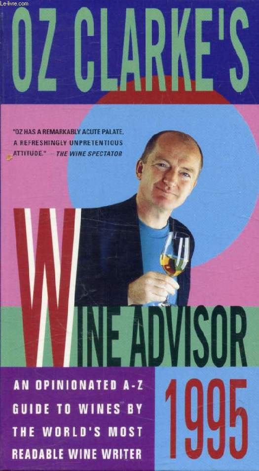 OZ CLARKE'S WINE ADVISOR 1995