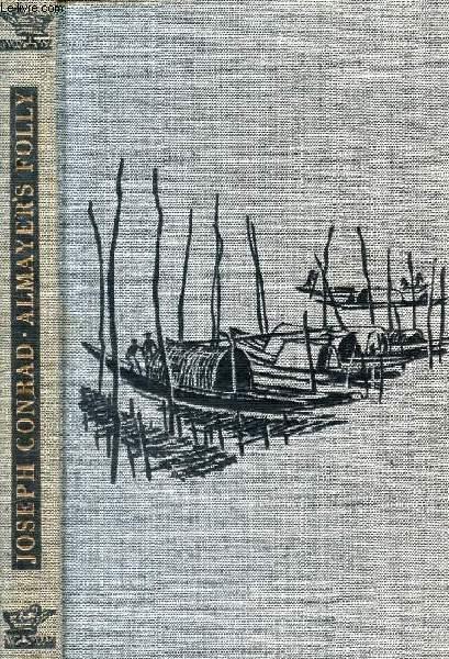 ALMAYER'S FOLLY, A Story of an Eastern River