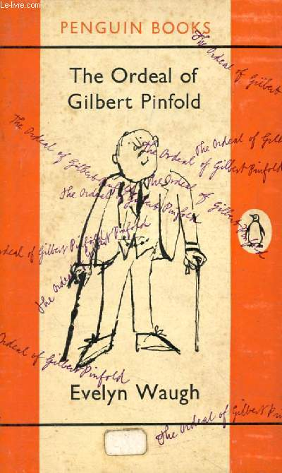 THE ORDEAL OF GILBERT PINFOLD / TACTICAL EXERCISE / LOVE AMONG THE RUINS