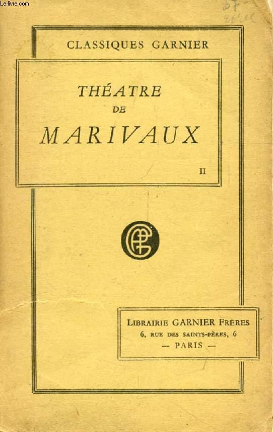 THEATRE DE MARIVAUX, TOME II