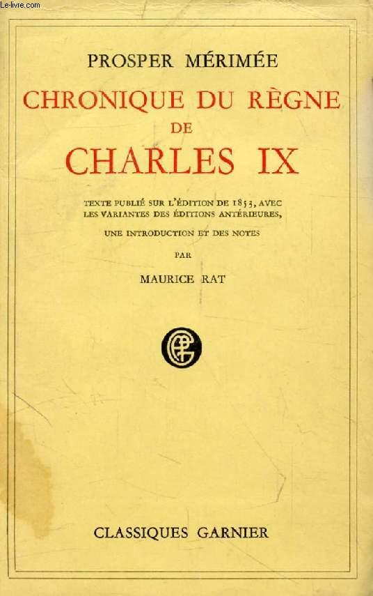 CHRONIQUE DU REGNE DE CHARLES IX