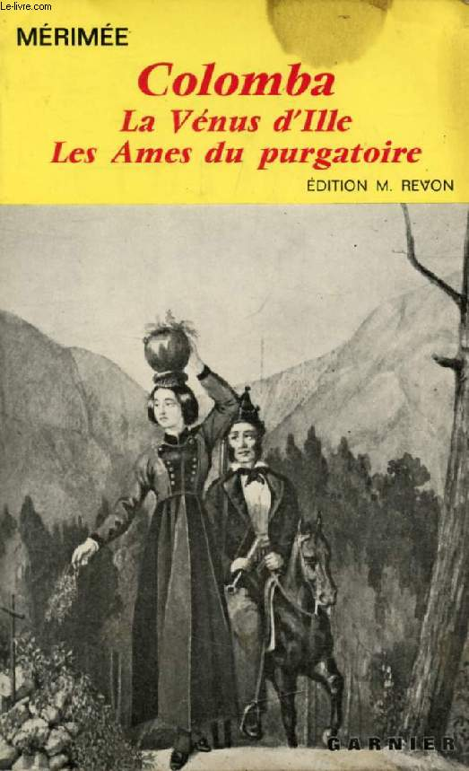 COLOMBA / LA VENUS D'ILLE / LES AMES DU PURGATOIRE