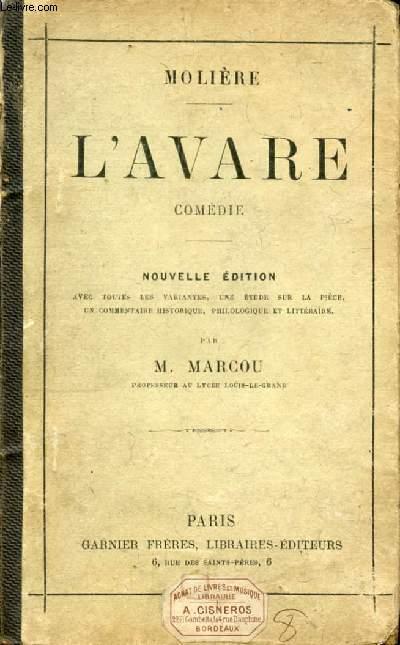 L'AVARE, Comédie