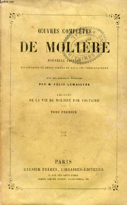 OEUVRES COMPLETES DE MOLIERE, TOME I