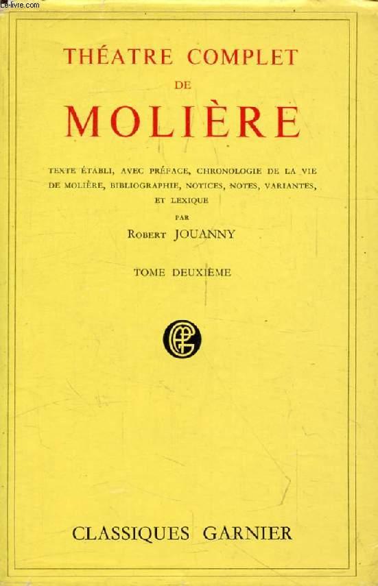 THEATRE COMPLET DE MOLIERE, TOME II