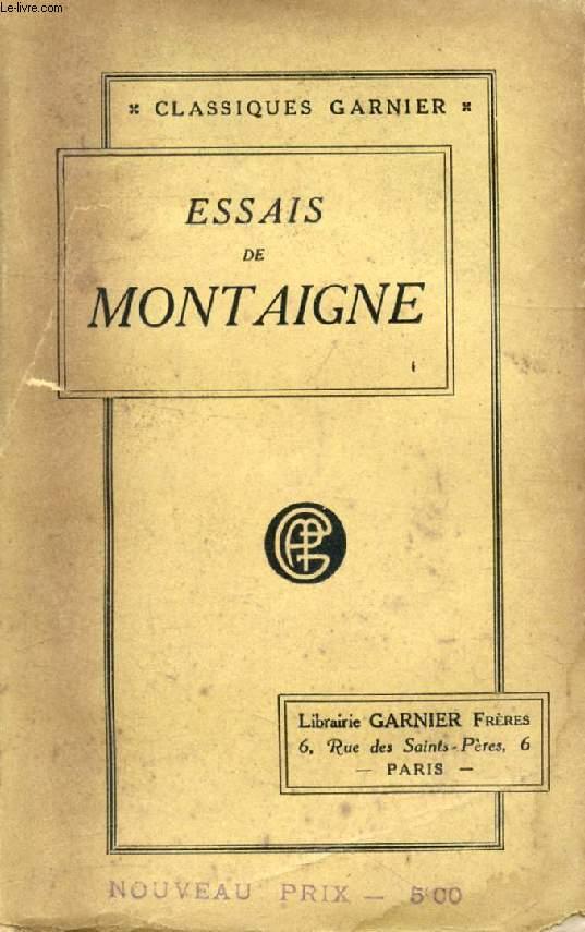 ESSAIS DE MONTAIGNE, TOME I