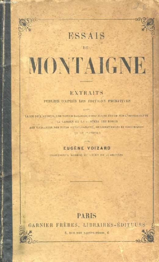 ESSAIS DE MONTAIGNE (EXTRAITS)