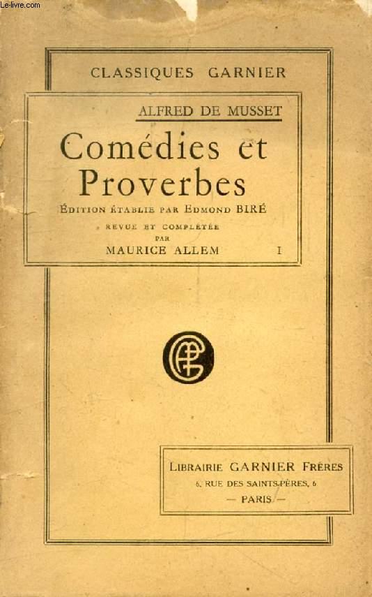 COMEDIES ET PROVERBES, TOME I