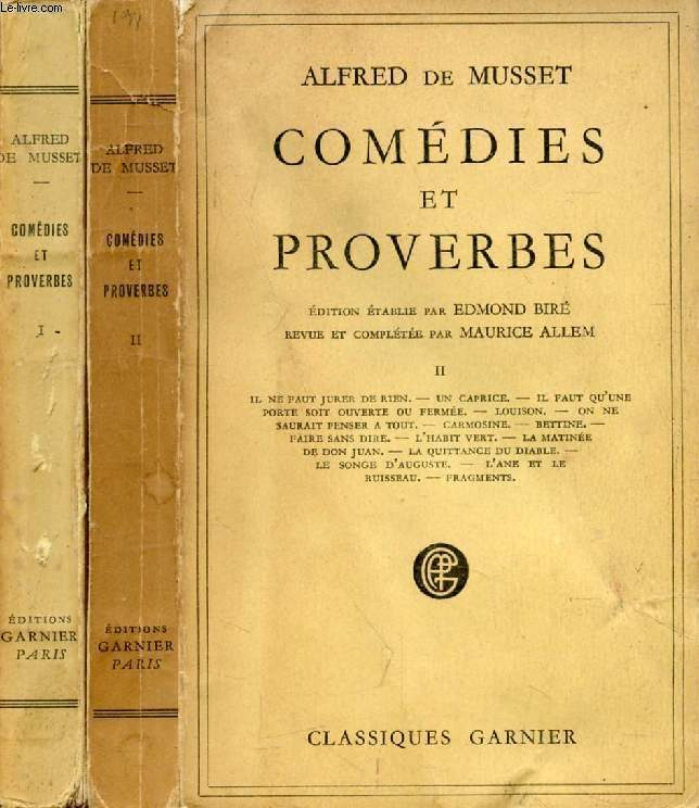 COMEDIES ET PROVERBES, 2 TOMES