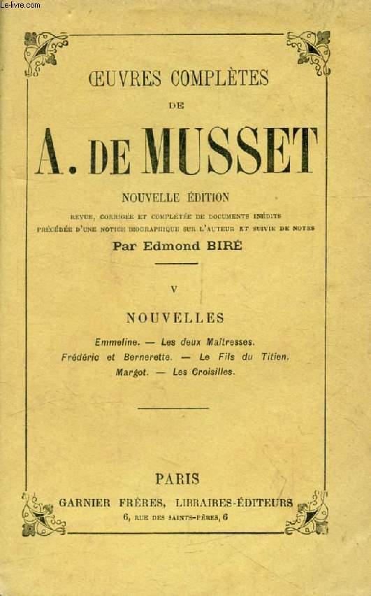 NOUVELLES (Oeuvres Complètes de Alfred de Musset, V)