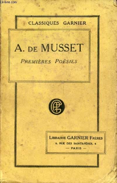 PREMIERES POESIES, 1829-1835 (Oeuvres de Alfred de Musset)