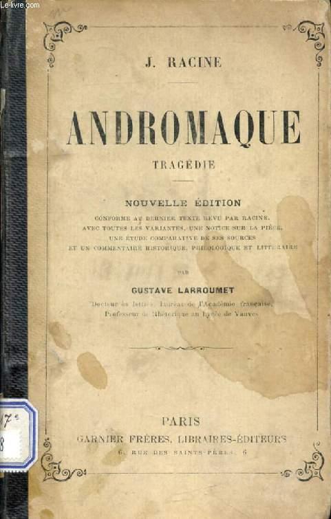 ANDROMAQUE, Tragédie