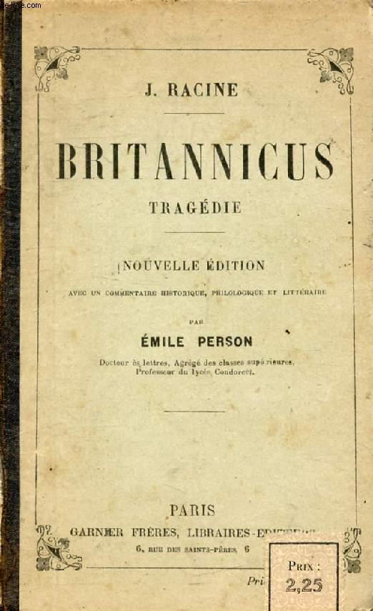 BRITANNICUS, Tragédie