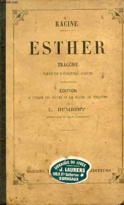 ESTHER, Tragédie Tirée de l'Ecriture Sainte