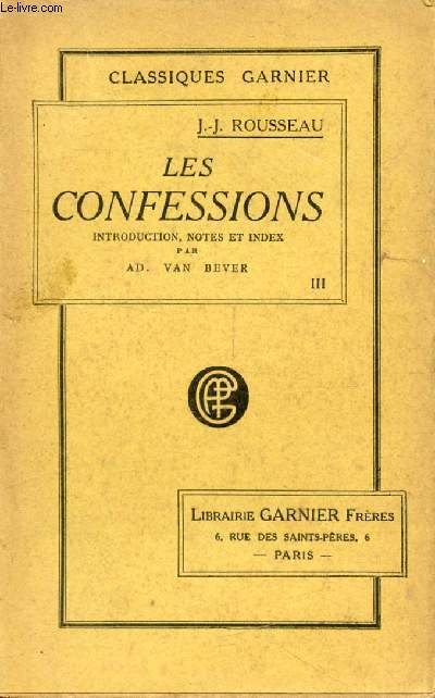 LES CONFESSIONS, TOME III