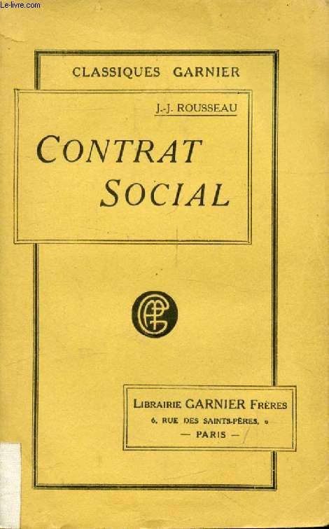 CONTRAT SOCIAL, OU PRINCIPES DU DROIT POLITIQUE