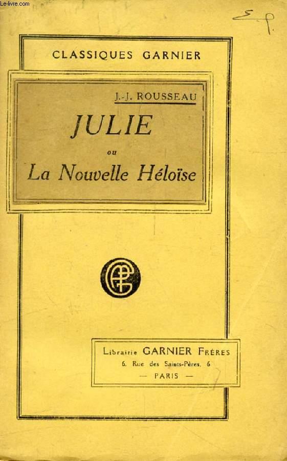 JULIE, OU LA NOUVELLE HELOISE, LETTRES DE DEUX AMANTS