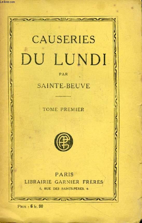 CAUSERIES DU LUNDI, TOME I (Saint-Marc Girardin, Lamartine, Mme de Sévigné, Hamilton...)