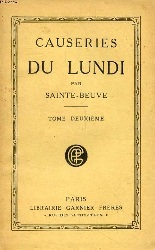 CAUSERIES DU LUNDI, TOME II (Fénelon, Barnave, Pline, Mlle de Lespinasse, Chateaubriand, Huet, Mme Geoffrin...)