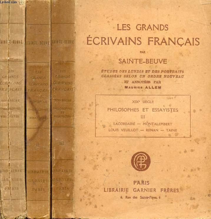 LES GRANDS ECRIVAINS FRANCAIS, XIXe SIECLE, PHILOSOPHES ET ESSAYISTES, 3 TOMES, ETUDES DES LUNDIS ET DES PORTRAITS CLASSEES SELON UN ORDRE NOUVEAU